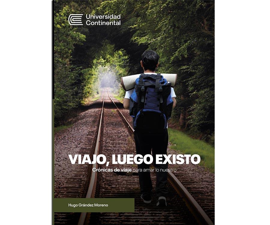 Lanzan libro con crónicas de viaje que nos invita a amar al Perú